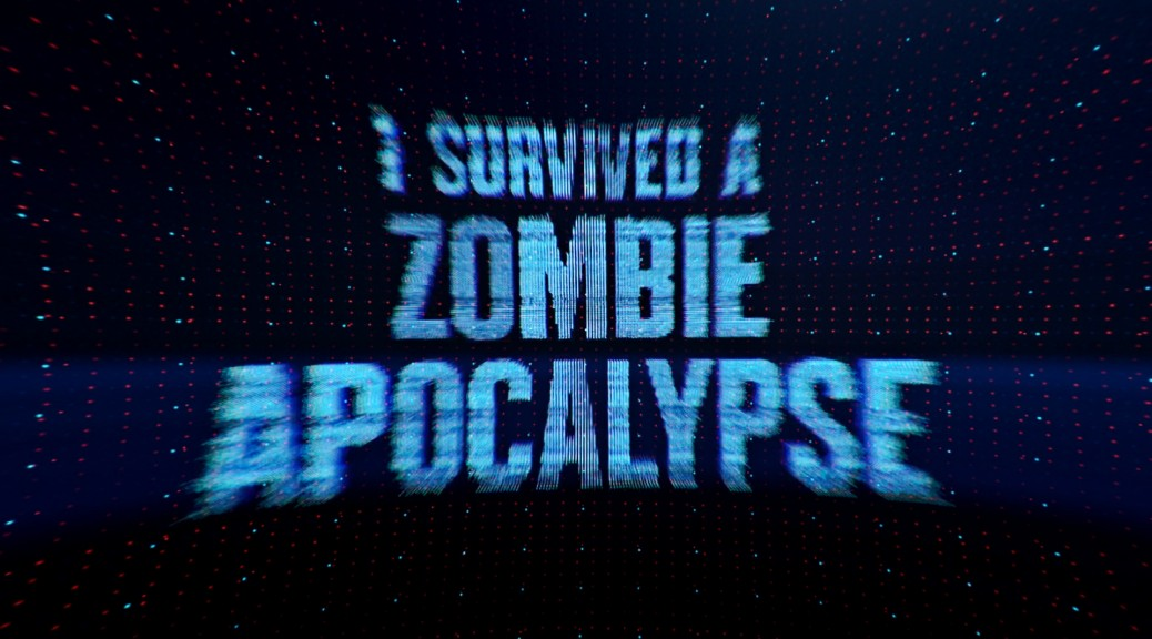 I survived a Zombie Apocolypse